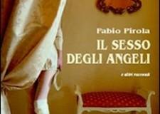 Fabio Pirola e ' Il sesso degli Angeli', alla ricerca del vero 'Io'.