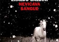 Ravenna libri. 'Nevicava sangue', è in uscita l'ultimo libro di Eraldo Baldini.