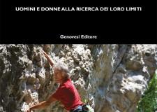 Libri. ' Oltre lo sguardo'. Uomini e donne alla ricerca dei loro limiti ( Genovesi editore, 2014).