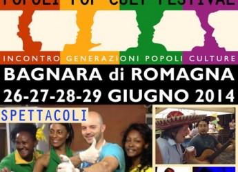 Bagnara di Romagna. Torna il 'Popoli Pop Cult Festival' dal 26 al 29 giugno, dedicato all'incontro tra popoli.