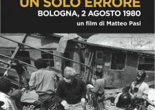 """A Bologna proiezione del documentario """"Un solo errore"""" in ricordo della strage del 2 agosto 1980"""