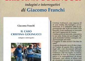 Cesena. Giacomo Franchi presenta il suo libro sul caso di Cristina Golinucci, un mistero lungo 20 anni.