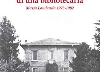 Massa Lombarda. La storia della prima bibliotecaria Luisa Gardenghi in un libro che ne raccoglie gli scritti.