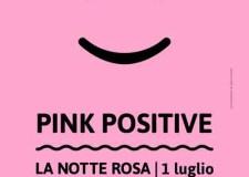 Romagna. la Notte Rosa è in programma per il primo di luglio. Da Comacchio a Senigallia, la Riviera è 'Pink Positive'.