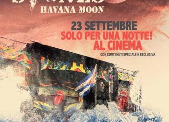 Savignano sul Rubicone. Al'Uci cinemas il 23 settembre arriva The Rolling Stones. Havana Moon in Cuba.