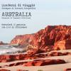 Altre culture. Quaderni di viaggio: rassegna di racconti fotografici. Questa volta con Australia e Iran.