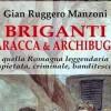 Lugo. Al centro  San Bernardino, serata dedicata al brigantaggio nella Romagna dell'Ottocento.