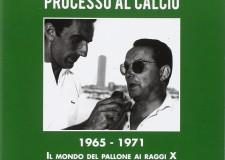 Cesenatico. Quando il calcio veniva 'processato'. Tutto nel libro di Musi: ' Processo al calcio'.