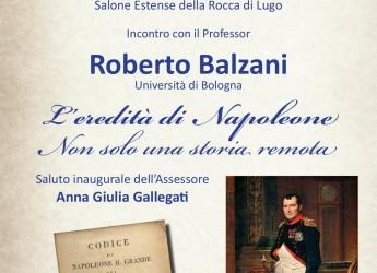Lugo. 'L'eredità di Napoleone … non solo una storia remota'. Incontro con il professore Roberto Balzani.